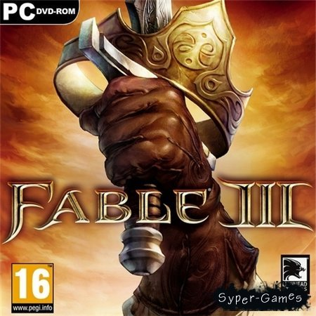 Fable 3 + All DLC (PC/2011/RUS/ENG/RePack by R.G.UniGamers)