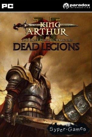 King Arthur II. Dead Legions (2012/ENG)