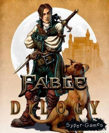 Fable-Dilogy (PC/RePack)