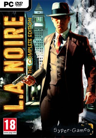 L.A. Noire: The Complete Edition (2011/RUS/RePack)