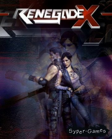 Renegade X: Black Dawn (2012/RePack)