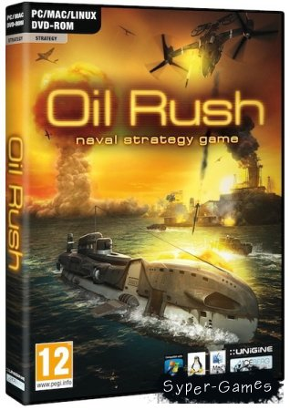 Oil Rush (PC/RePack/2012)