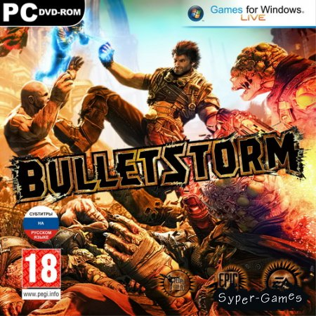 Bulletstorm: Limited Edition (2011/RUS/RePack)