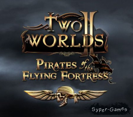 Two Worlds 2 Pirates of the Flying Fortress (RUS/2012/PC)