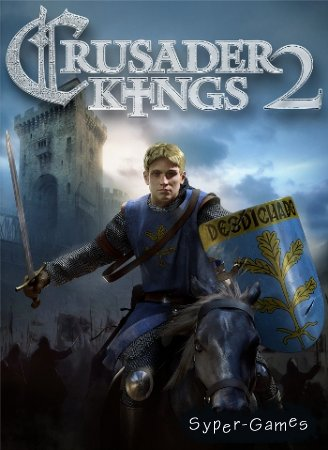 Crusader Kings 2 (PC/2012/ENG)