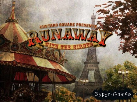 Runaway: With The Circus (2012/ENG)
