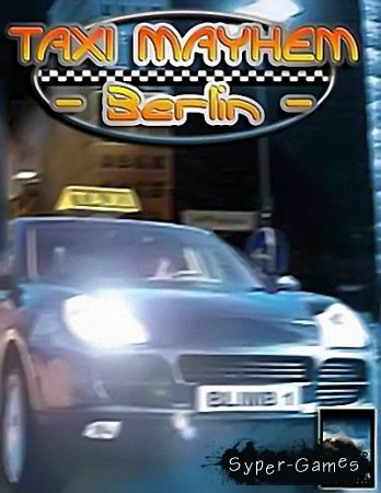 Taxi Mayhem: Berlin (2003/RUS)