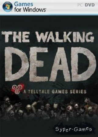 The Walking Dead Episode 1 - A New Day (2012/PC)