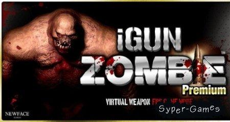 iGun Zombie: Premium v1.1 (Android 2.2+)
