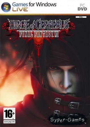 Последняя фантазия VII: Погребальная Песнь Цербера (PC/RUS)