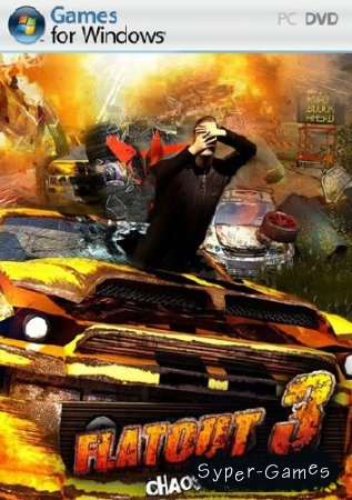 FlatOut 3: Chaos & Destruction Update 5 (2011/Eng/PC) RePack от Sash HD