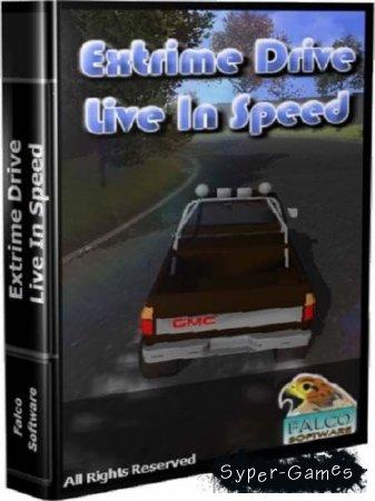 Бешеная езда: жизнь в скорости / Extrime Drive Live In Speed (2012/PC/Rus)
