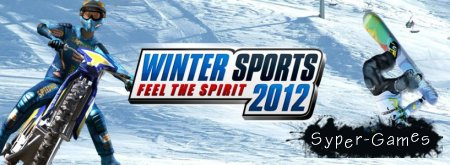 Winter Sports 2012: Feel The Spirit (2012/RUS/РС)