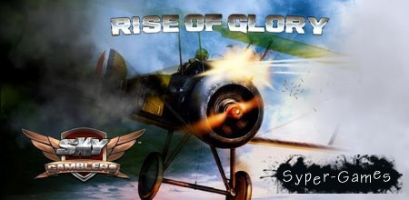 Sky Gamblers: Rise of Glory