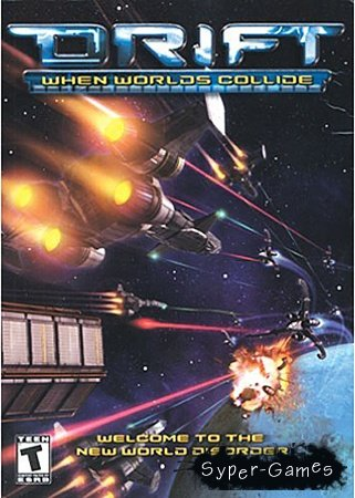Drift: When Worlds Collide (2002/PC/RePack/RUS)