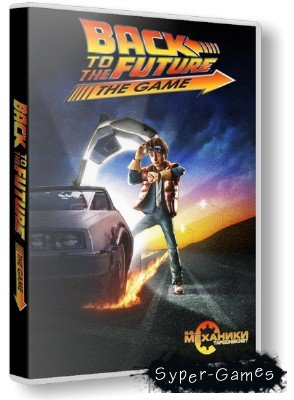 Back To The Future: The Game (2010-2011/RUS/ENG) RePack от R.G. Механики