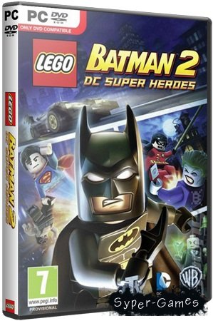 LEGO Batman 2: DC Super Heroes (2012/PC/RePack/Rus) by R.G. World Games