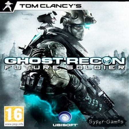 Tom Clancy's Ghost Recon: Future soldier 1.1.120623  (2012/Rus/Eng/RePack от R.G.Torrent-Games)