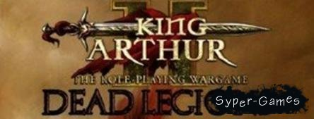 King Arthur 2: Dead Legions (2012/PC/RUS)