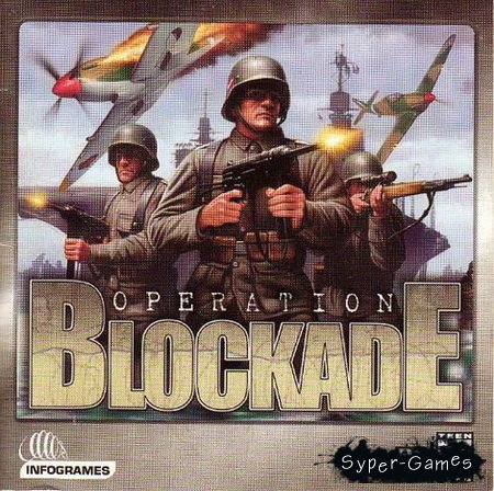 Operation Blockade (2002/PC/RePack/RUS)