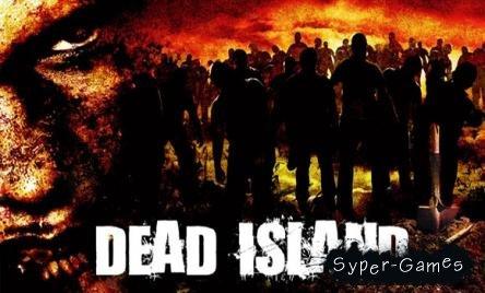 Dead Island (PC/RePack/Русский)