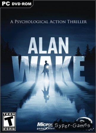Alan Wake (2012/PC/RUS+ENG/RePack)  v.1.06.17.0154 + 2 DLC от Fenixx