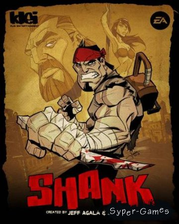 Shank. Дилогия (Electronic Arts) (2010/RUS/ENG/RePack отR.G.BestGamer.net)