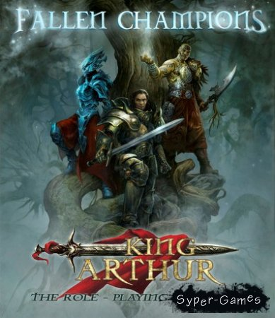 King Arthur: Fallen Champions (PC/2012/Русский)