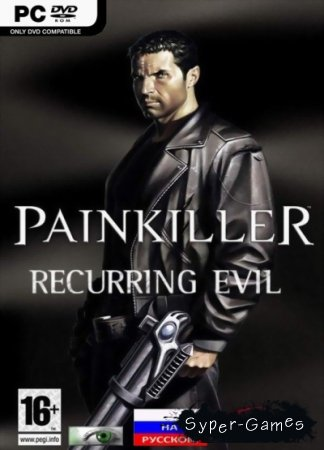 Painkiller: Recurring Evil (RePack/2012/RUS)