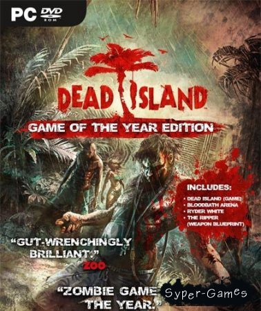 Dead Island: Game Of The Year Edition (2012/RUS)