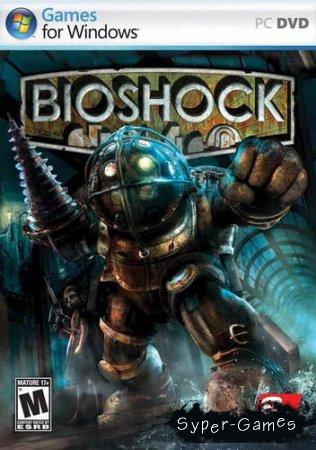 BioShock (Русский/PC)