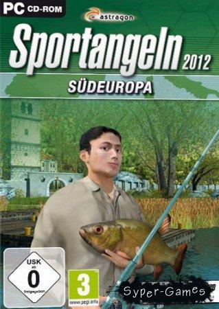Sportangeln 2012 - Sudeuropa (2012/GER)