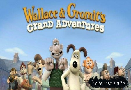 Wallace and Gromits Grand Adventures 4 в 1 (PC/RePack/Русский)
