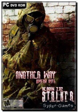 """S.T.A.L.K.E.R.: ЧН [Возрожденный v.2.52] """"Другой Путь"""" (MOD/RUS/2012)"""