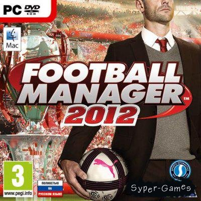 Football Manager 2012 (2012/PC/RUS)