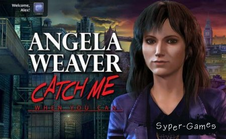 Angela Weaver: Catch Me When You Can (2012/PC)