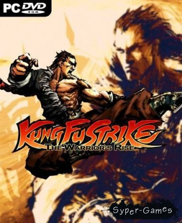Kung Fu Strike: The Warrior's Rise (Лицензия/2012)