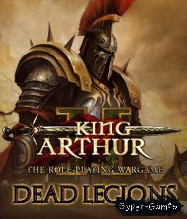 King Arthur 2: Dead Legions (2012/PC/RUS/ Repack)