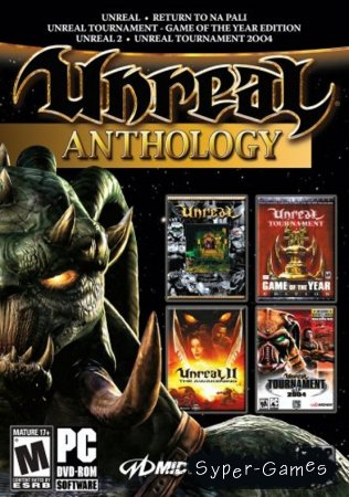 Unreal: anthology (PC/Русский)