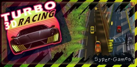 Turbo Racing 3D (Android 2.1+)
