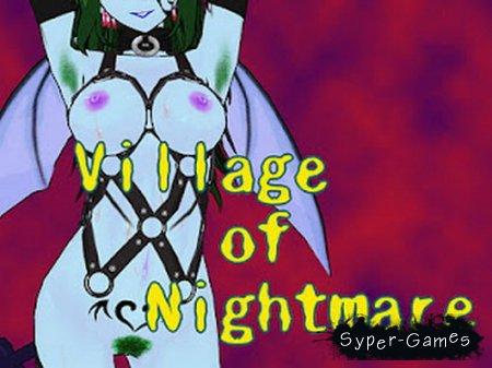 Village of Nightmare / Деревня ночных кошмаров (2011)