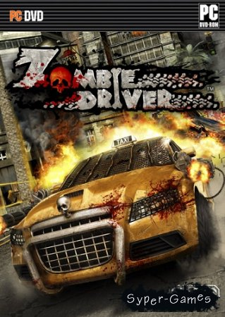 Zombie Driver HD (2012/PC/MULTi6/RePack) by SEW + 1DLC