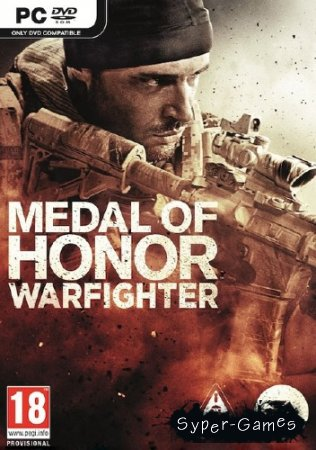 Medal Of Honor. Warfighter. Digital Deluxe.v 1.0.0.2 + 3 DLC (2012/RUS/Repack от Fenixx)