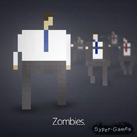 Zombies. v1.05 (2012/RUS)