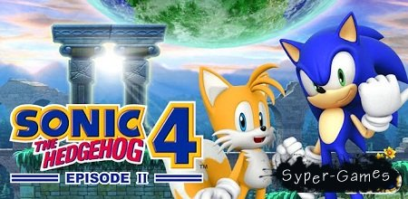 Sonic 4 Episode II (Android/Аркада)