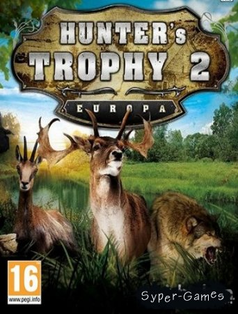 Hunter's Trophy 2 - Europe (BigBen Interactive) (2012/ENG/L)