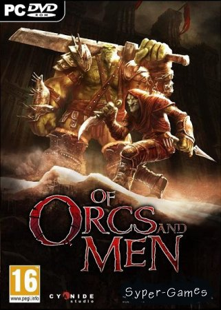 Орки и люди / Of Orcs and Men (2012)