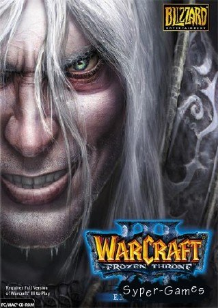 Варкрафт 3: Фрозен Трон / Warcraft 3: Frozen Throne