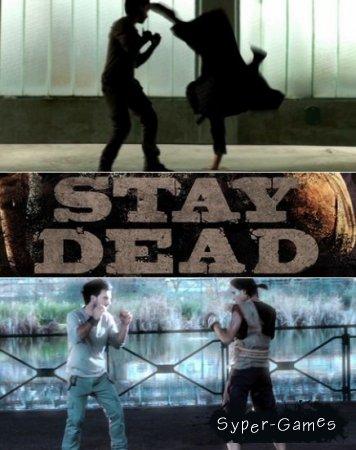 Stay Dead (2012)(PC)[L]