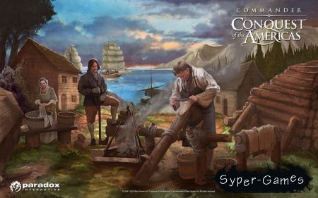 Хозяева Морей. Завоевание Америки / Commander Conquest of the Americas (RUS REPACK 2010)